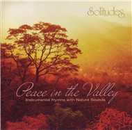 peace in the valley - dan gibson