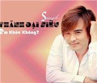 em khoe khong (single 2012) - thanh dai sieu