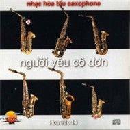 nguoi yeu co don (hoa tau saxophone) - dinh thanh