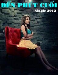 den phut cuoi (single 2012) - vinh thuyen kim