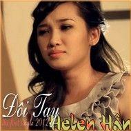 doi tay (the first single) - helen han
