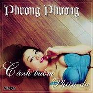 canh buom phieu du (single) - phuong phuong