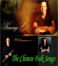 the chinese folk songs (2 cd) - kenny g