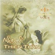 nhac si thien than (vol.6 - 2008) - gia an (hat thanh ca)