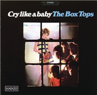 cry like a baby - the box tops