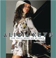 like you'll never see me again (remix) (single) - alicia keys, ludacris