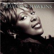praise & worship - tramaine hawkins