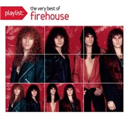 playlist: the very best of firehouse - firehouse