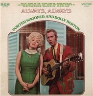 always, always - porter wagoner, dolly parton