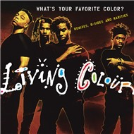 what's your favorite color? (remixes, b-sides & rarities) - living colour