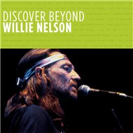 discover beyond - willie nelson