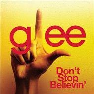 don't stop believin' (single) - glee cast