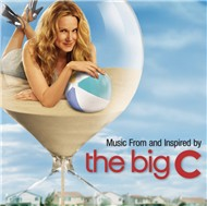 music from and inspired by the big c - the big c