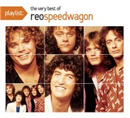 playlist: the very best of reo speedwagon - reo speedwagon