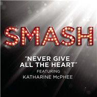 never give all the heart (smash cast version) (single) - smash cast