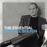 the essential michael bolton - michael bolton