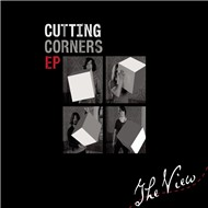 cutting corners (ep) - the view