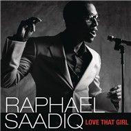 love that girl (single) - raphael saadiq