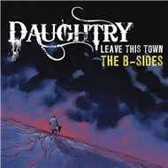 leave this town: the b-sides - daughtry