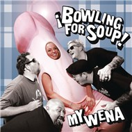 my wena (ep) - bowling for soup