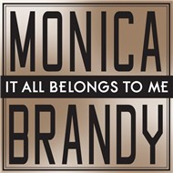 it all belongs to me (ep) - monica, brandy