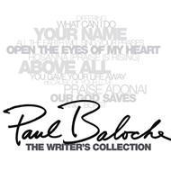 the writer's collection - paul baloche