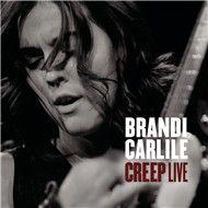 creep (single) - brandi carlile