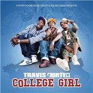 college girl (single) - travis porter