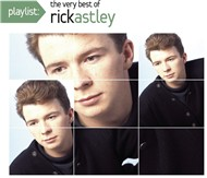 playlist: the very best of rick astley - rick astley