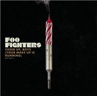cheer up, boys (your make up is running) (single) - foo fighters