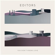 you don't know love (promo cd single) - editors