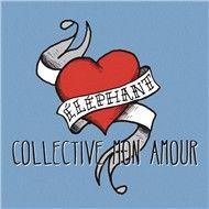 collective mon amour( single) - elephant