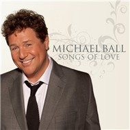 songs of love - michael ball