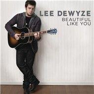 beautiful like you (single) - lee dewyze