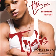 make me say (single) - tydis, new boyz