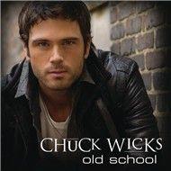 old school (single) - chuck wicks
