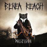possession - benea reach