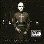 diabolus in musica (explicit) - slayer