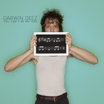 you can't be my girl (remixes ep) - darwin deez