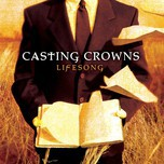 lifesong - casting crowns