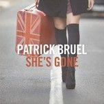 she's gone (single) - patrick bruel