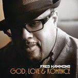 god, love & romance - fred hammond