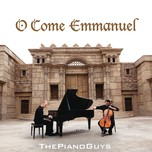 o come, o come, emmanuel (single) - the piano guys