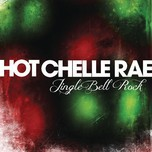 jingle bell rock (single) - hot chelle rae