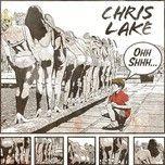 ohh shhh (single) - chris lake