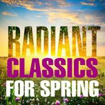 radiant classics for spring - v.a