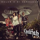 bulan 8 di sandakan (single) - khalifah