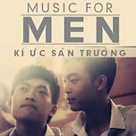 ki uc san truong (single) - music for men