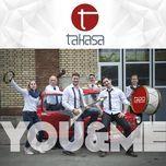 you and me (single) - takasa