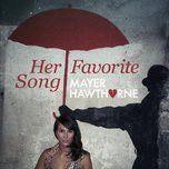 her favorite song (single) - mayer hawthorne
